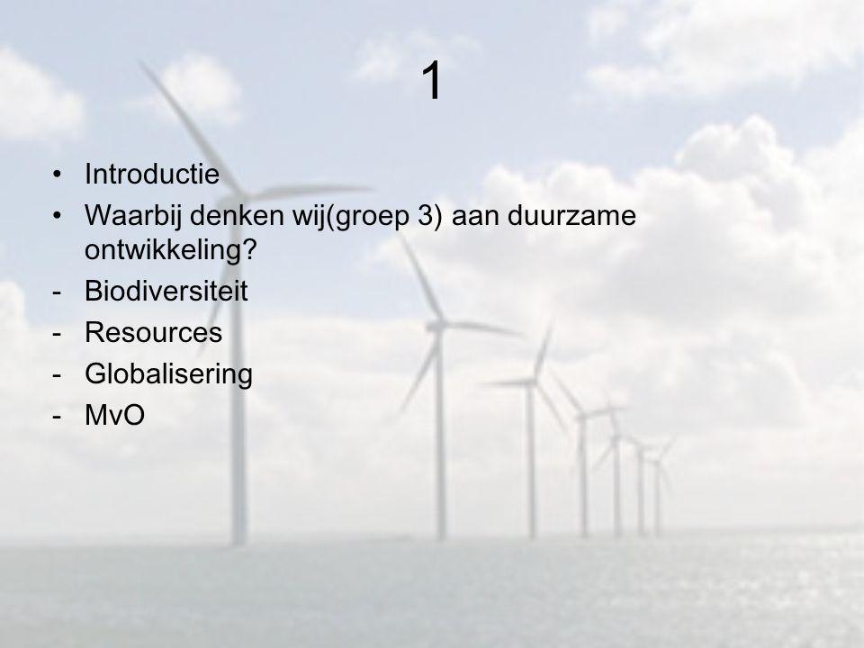 1 Introductie Waarbij denken wij(groep 3) aan duurzame ontwikkeling.