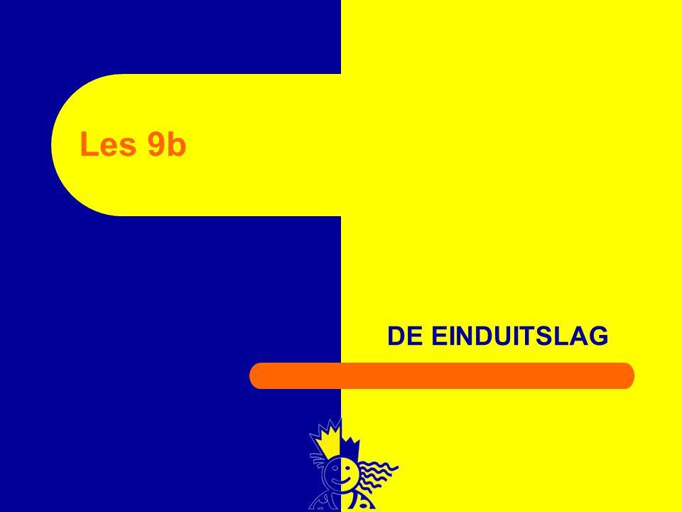 DE EINDUITSLAG 125 Les 9b