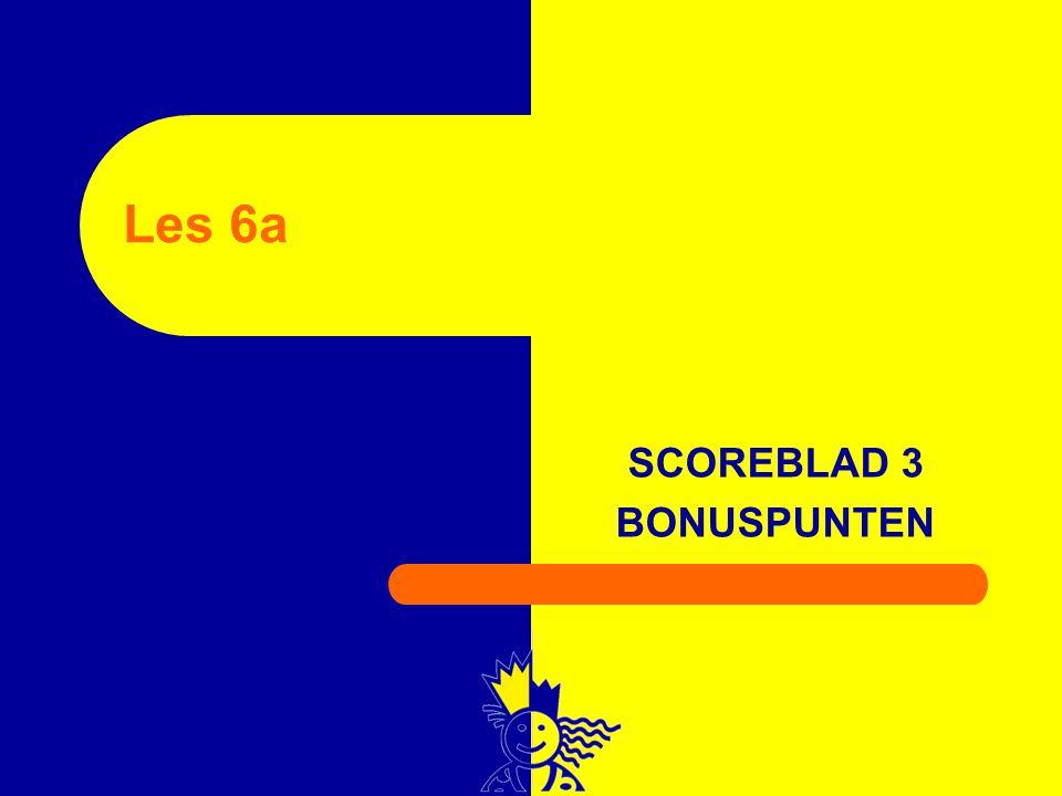SCOREBLAD 3 BONUSPUNTEN Les 6a