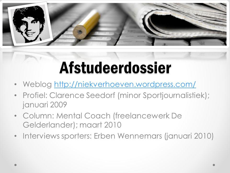 Weblog http://niekverhoeven.wordpress.com/http://niekverhoeven.wordpress.com/ Profiel: Clarence Seedorf (minor Sportjournalistiek); januari 2009 Colum