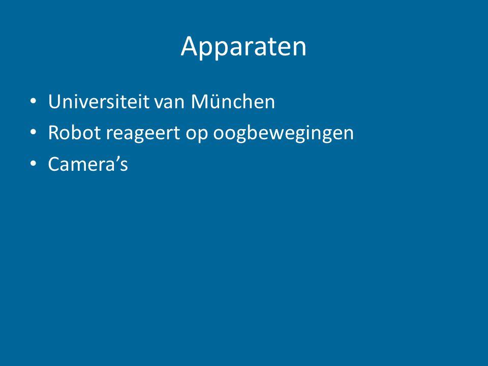 Apparaten Universiteit van München Robot reageert op oogbewegingen Camera's