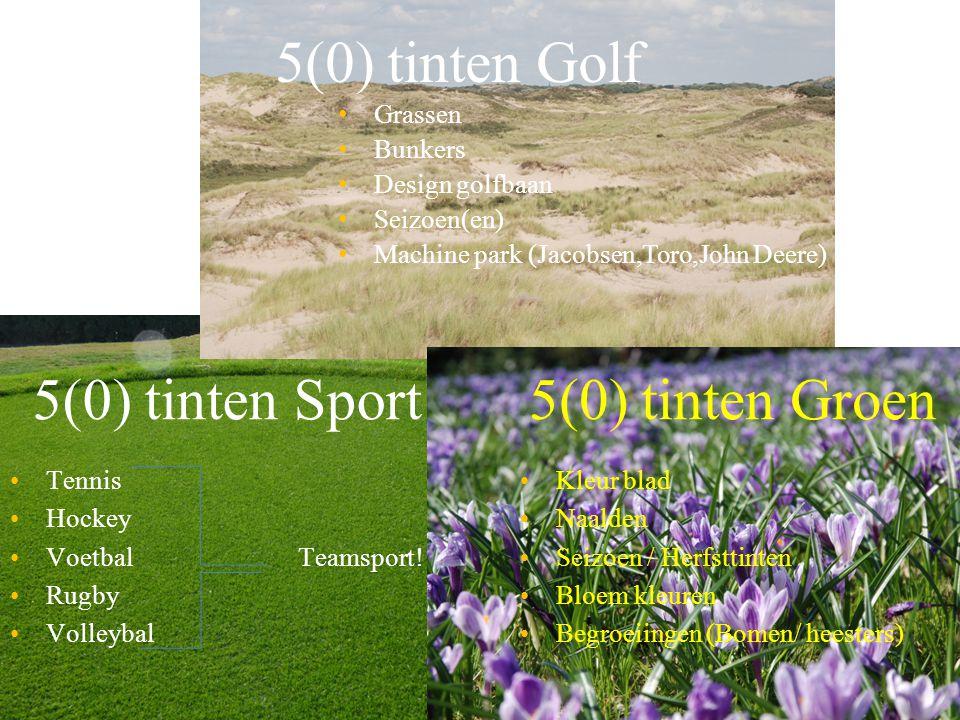 5(0) tinten Golf Grassen Bunkers Design golfbaan Seizoen(en) Machine park (Jacobsen,Toro,John Deere) 5(0) tinten Sport Tennis Hockey VoetbalTeamsport!