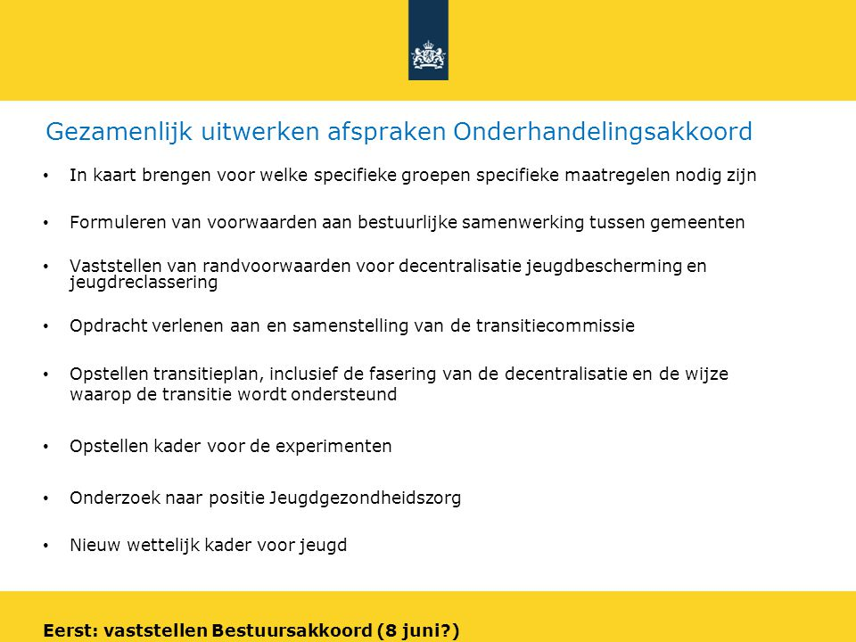 Fasering overheveling 6 Mijlpalen voor het transitieproces: 2011 voor de zomer: voorwaarden bestuurlijke samenwerking / bovenlokale uitvoering gereed 2012 voor de zomer: voorstel voor landsdekkende invulling van bovenlokale uitvoering 2012 kwaliteitscriteria overheveling JB/JR / certificering 2013 start overdracht begeleiding Awbz 2014-2016 gefaseerde overheveling verantwoordelijkheid voor jeugdzorg/jeugd-GGZ/jeugd-LVG 2016 overheveling verantwoordelijkheid voor JB/JR