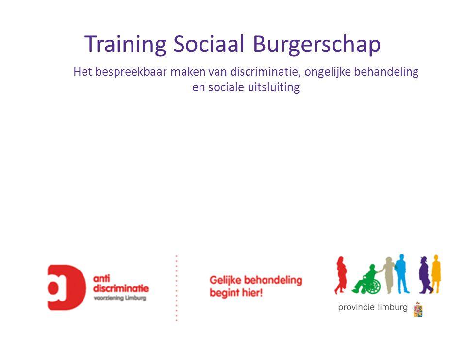 Training Sociaal Burgerschap Het bespreekbaar maken van discriminatie, ongelijke behandeling en sociale uitsluiting