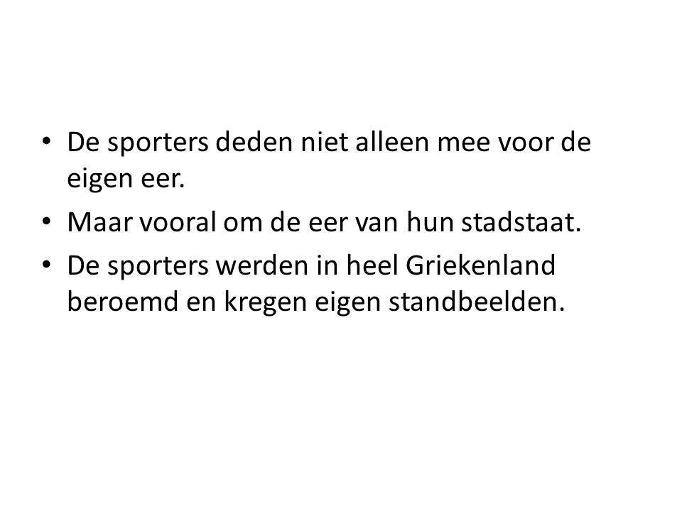 De sporters deden niet alleen mee voor de eigen eer. Maar vooral om de eer van hun stadstaat. De sporters werden in heel Griekenland beroemd en kregen
