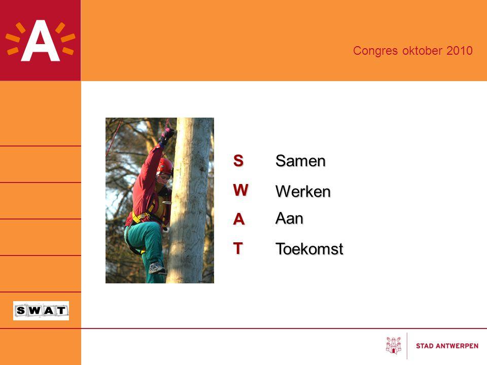 SWATSamen Werken Aan Toekomst Congres oktober 2010
