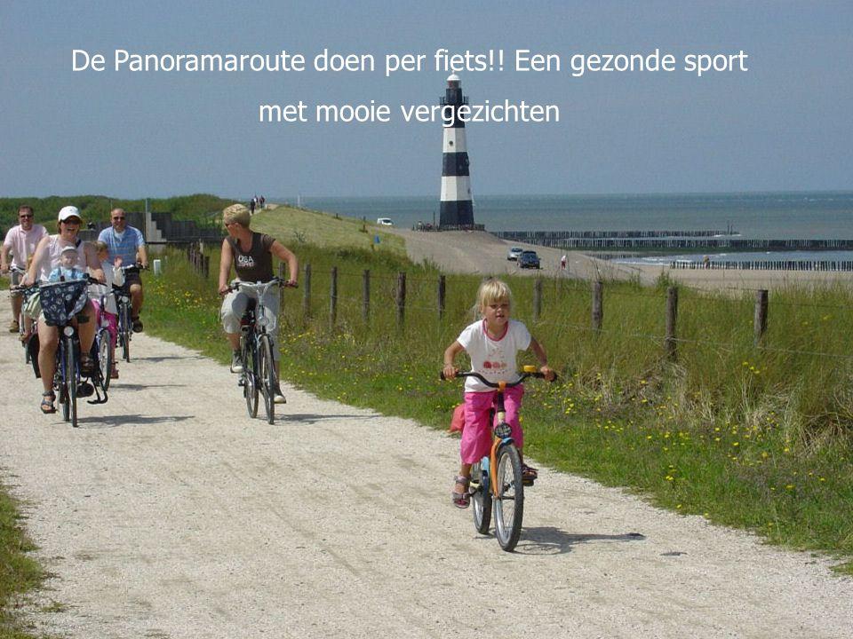 De Panoramaroute doen per fiets!! Een gezonde sport met mooie vergezichten