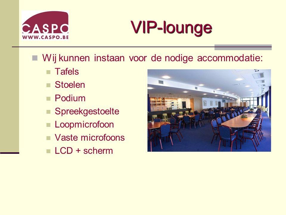 VIP-lounge Staande receptie, walking dinner tot 450 personen
