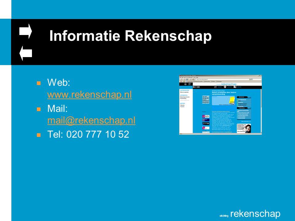 stichting rekenschap Informatie Rekenschap n Web: www.rekenschap.nl www.rekenschap.nl n Mail: mail@rekenschap.nl mail@rekenschap.nl n Tel: 020 777 10
