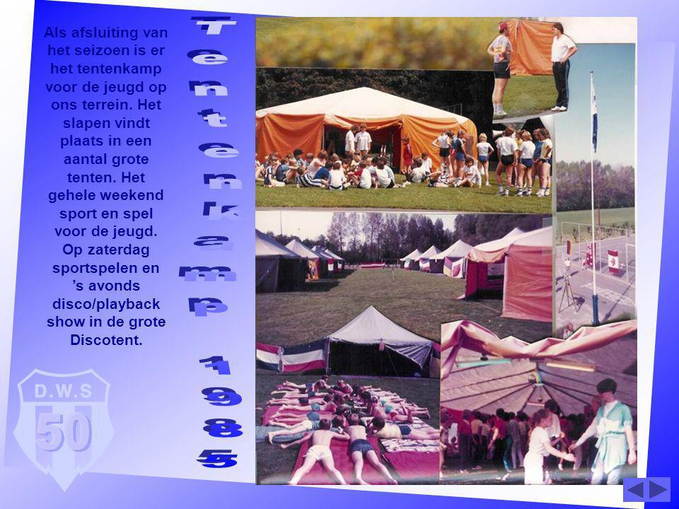 Als afsluiting van het seizoen is er het tentenkamp voor de jeugd op ons terrein. Het slapen vindt plaats in een aantal grote tenten. Het gehele weeke
