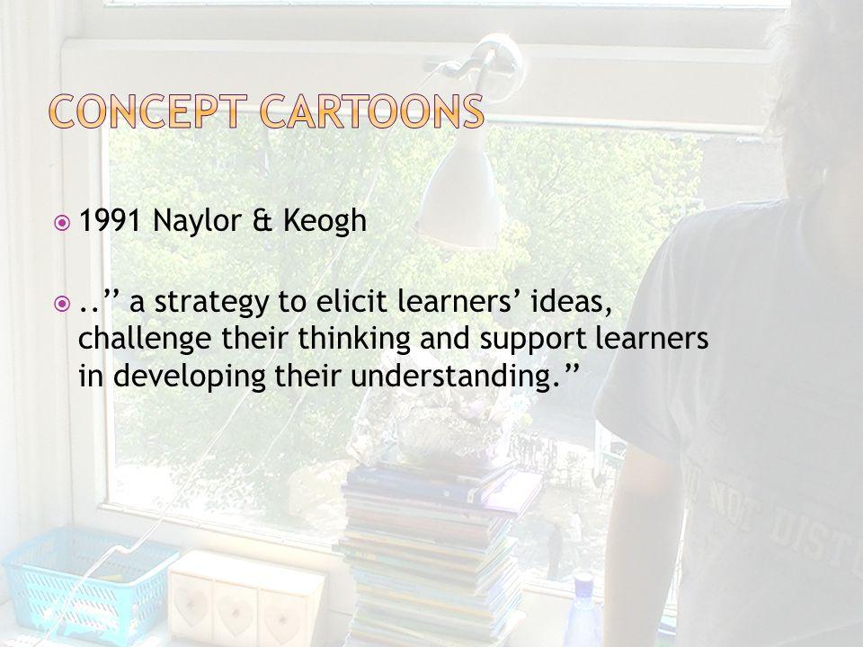  sinds jaren 60  doelen:  Redeneren met concepten  Redeneren met bewijzen  voornamelijk in doen van experimenten (hands-on), niet denken (minds-on)  drempel voor docenten hoog  laagdrempelige methoden nodig : concept cartoons!