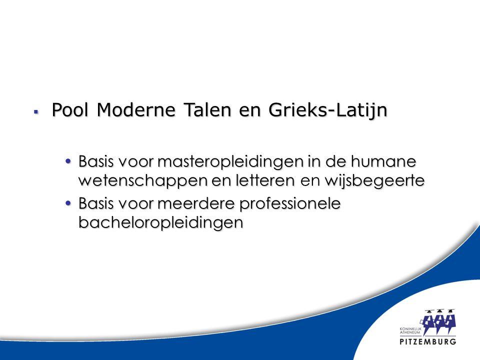  Pool Moderne Talen en Grieks-Latijn Basis voor masteropleidingen in de humane wetenschappen en letteren wijsbegeerteBasis voor masteropleidingen in