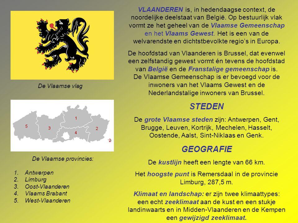 VLAANDEREN is, in hedendaagse context, de noordelijke deelstaat van België.