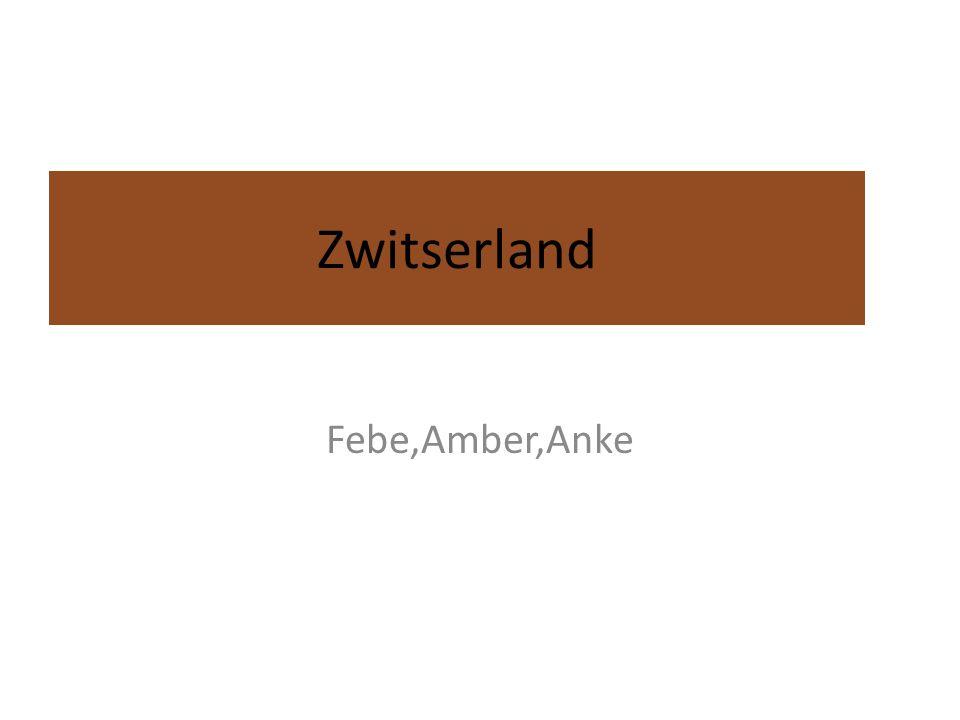 Zwitserland Febe,Amber,Anke