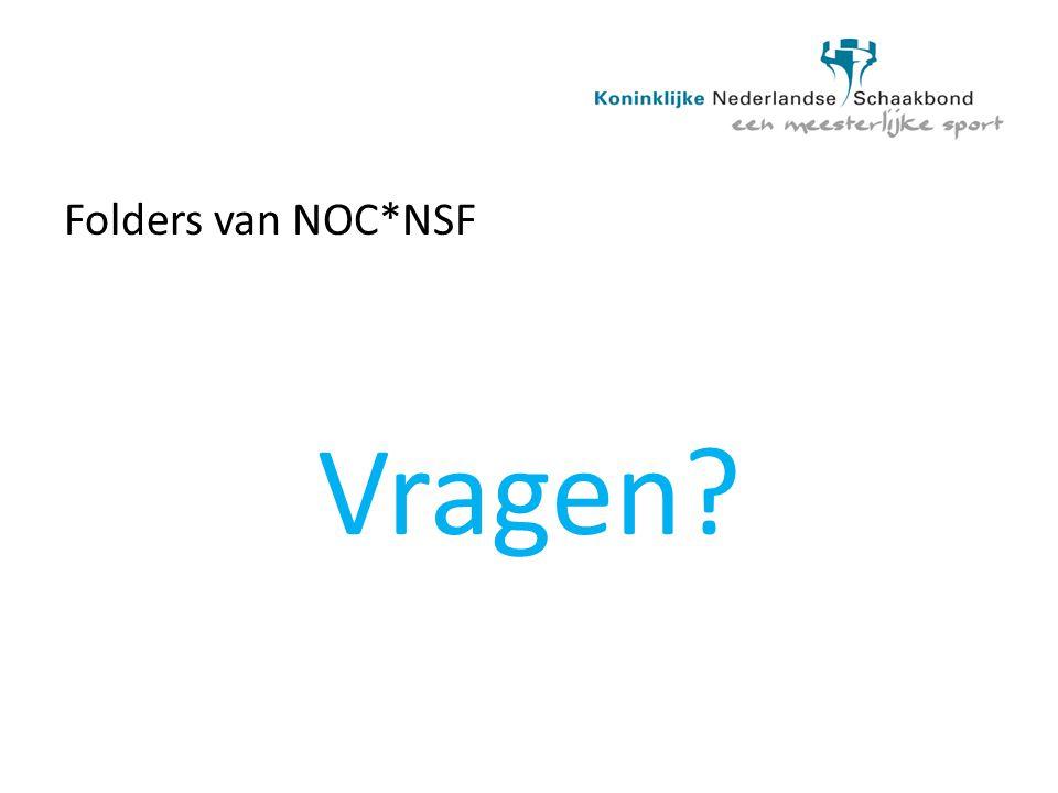 Folders van NOC*NSF Vragen?