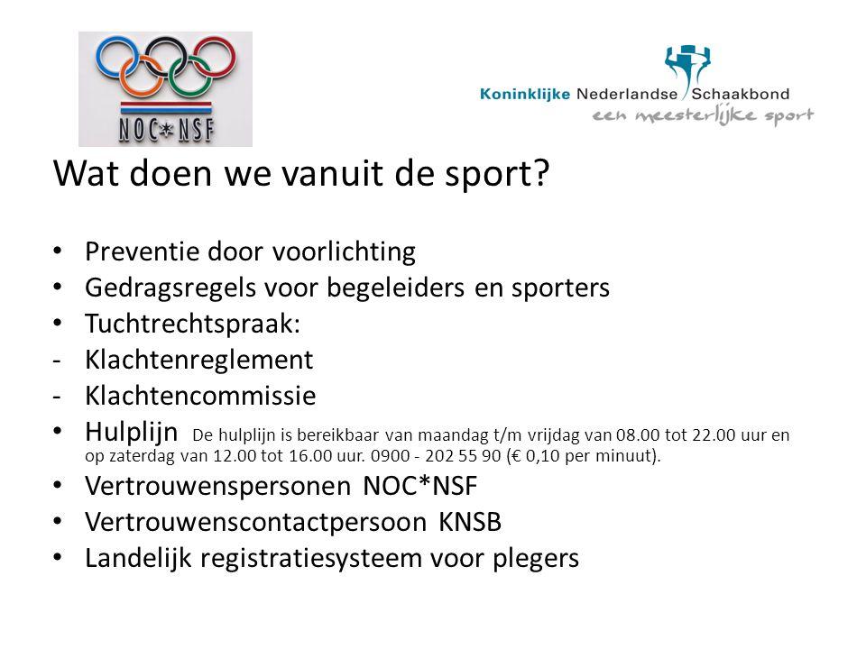 Wat doen we vanuit de sport? Preventie door voorlichting Gedragsregels voor begeleiders en sporters Tuchtrechtspraak: -Klachtenreglement -Klachtencomm