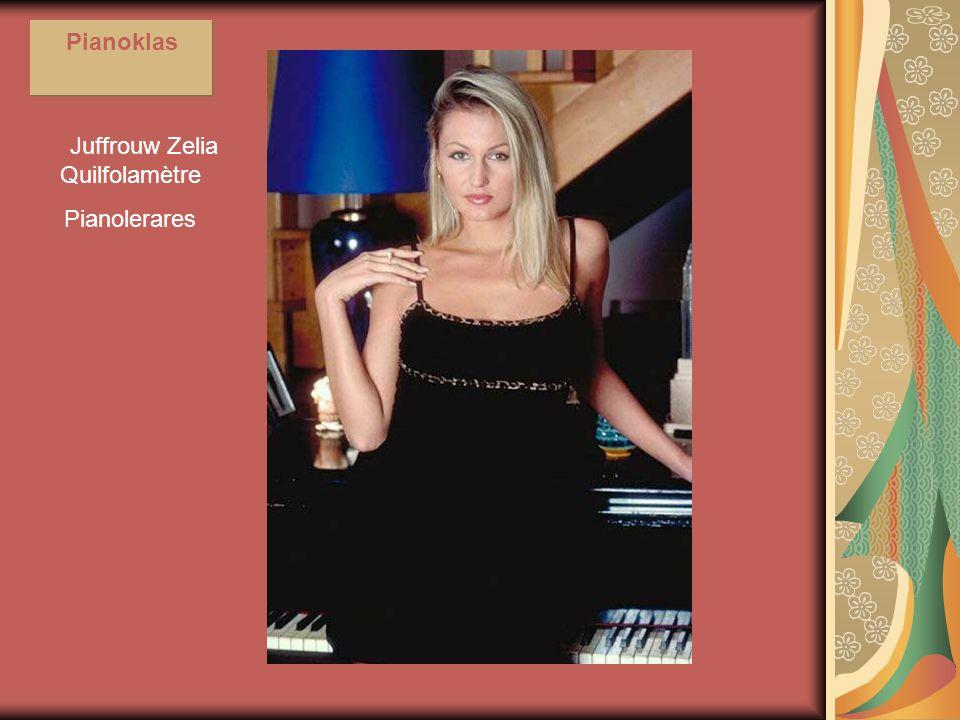 Juffrouw Zelia Quilfolamètre Pianolerares Pianoklas