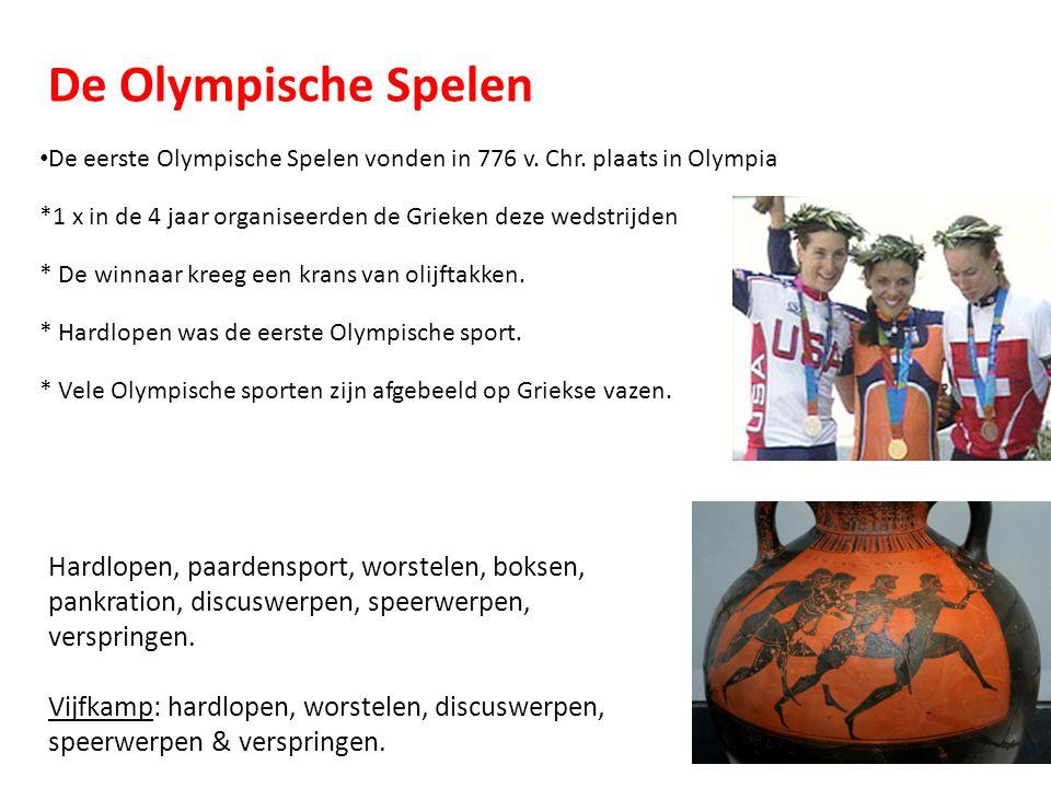 De Olympische Spelen De eerste Olympische Spelen vonden in 776 v. Chr. plaats in Olympia *1 x in de 4 jaar organiseerden de Grieken deze wedstrijden *