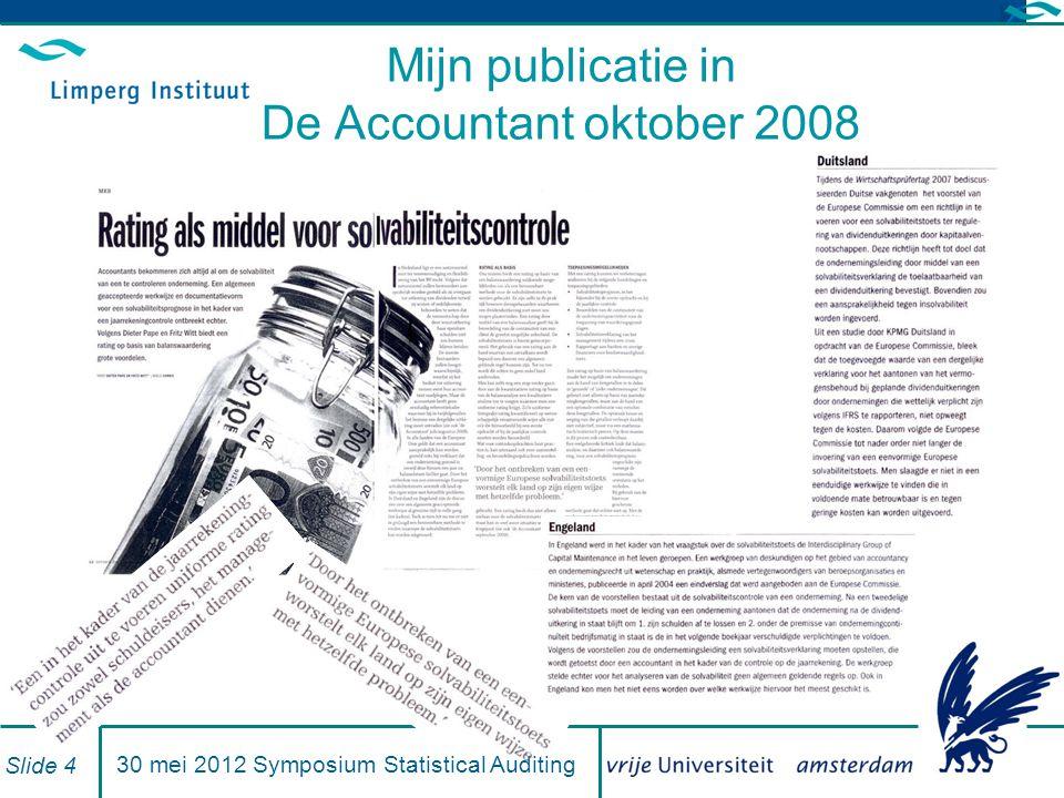 Credit ratings en de continu ï teitstoets Enkele resultaten uit het onderzoek van Nancy Jaspers - BDO (mei 2012 – Nijenrode Universiteit – Prof.