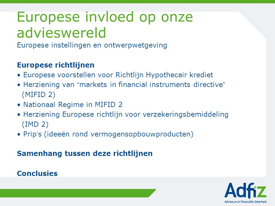 Hypothecair krediet - Advies en beloning Adviescommissies van het europees parlement ECON Economische en monetaire zaken Advice is a separate service based on a sufficient number of products available on the market adapted to the consumers personal and financial situation Remuneration is transparent and explicitly agreed with the consumer IMCO interne markt en consumentenbescherming If advice is offered as a separate service the consumer should be made clearly aware of this fact.