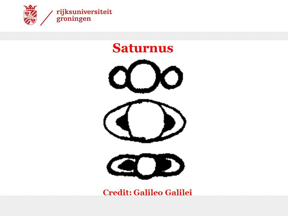 Saturnus Credit: Galileo Galilei
