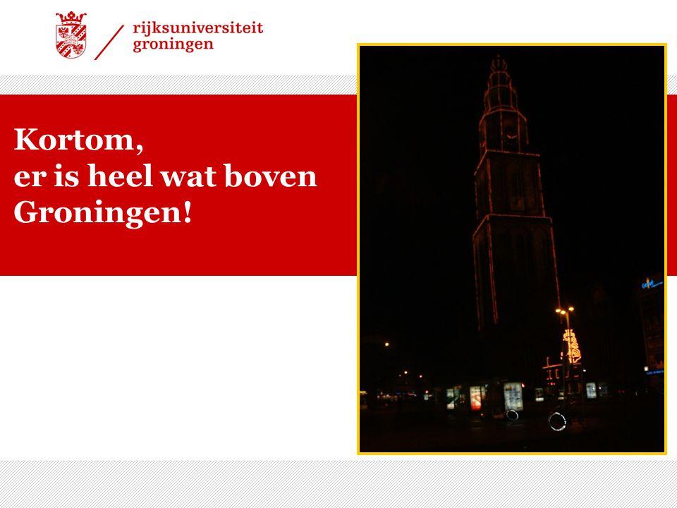 01/08/09 | 36 Kortom, er is heel wat boven Groningen!