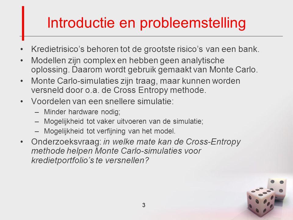 3 Introductie en probleemstelling Kredietrisico's behoren tot de grootste risico's van een bank.