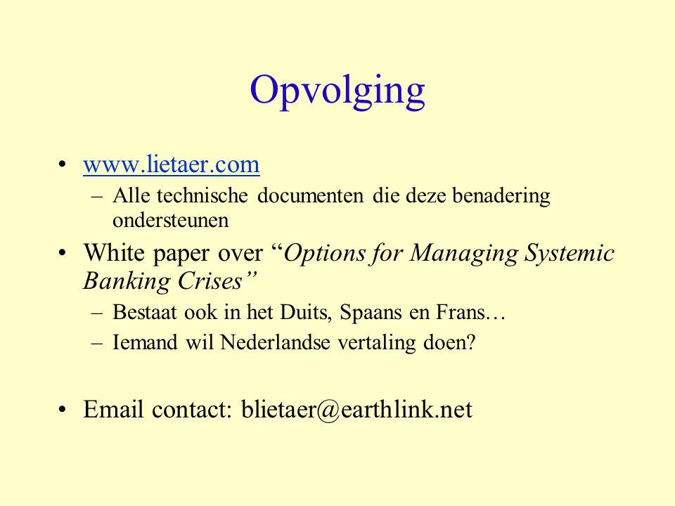 """Opvolging www.lietaer.com –Alle technische documenten die deze benadering ondersteunen White paper over """"Options for Managing Systemic Banking Crises"""""""