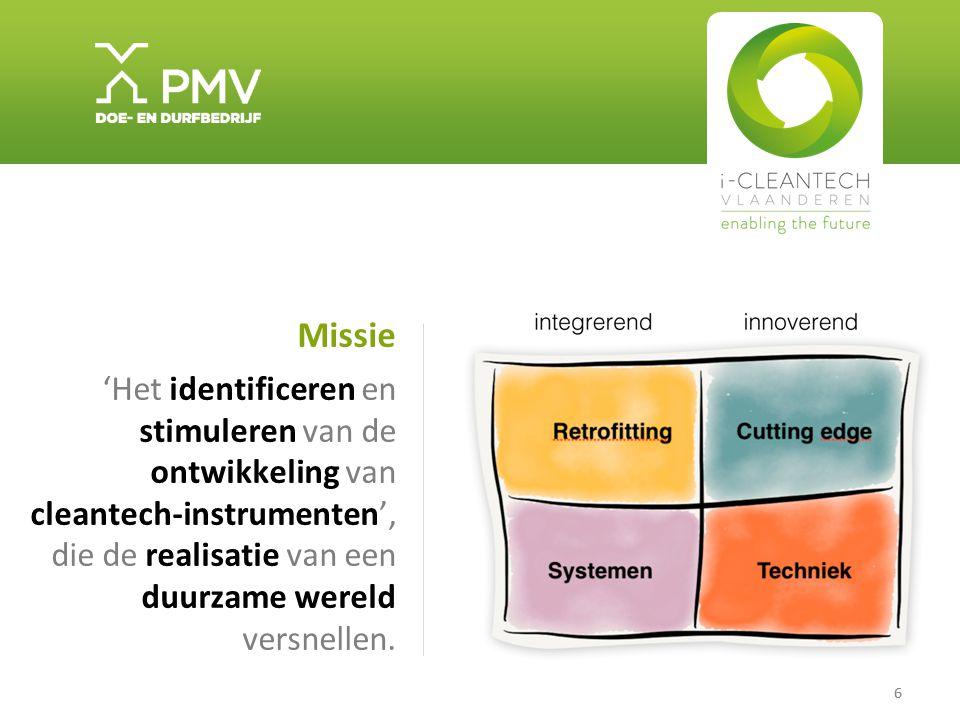 Missie 'Het identificeren en stimuleren van de ontwikkeling van cleantech-instrumenten', die de realisatie van een duurzame wereld versnellen.