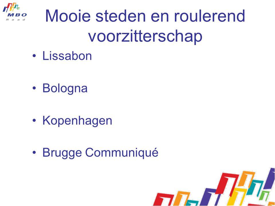 Mooie steden en roulerend voorzitterschap Lissabon Bologna Kopenhagen Brugge Communiqué