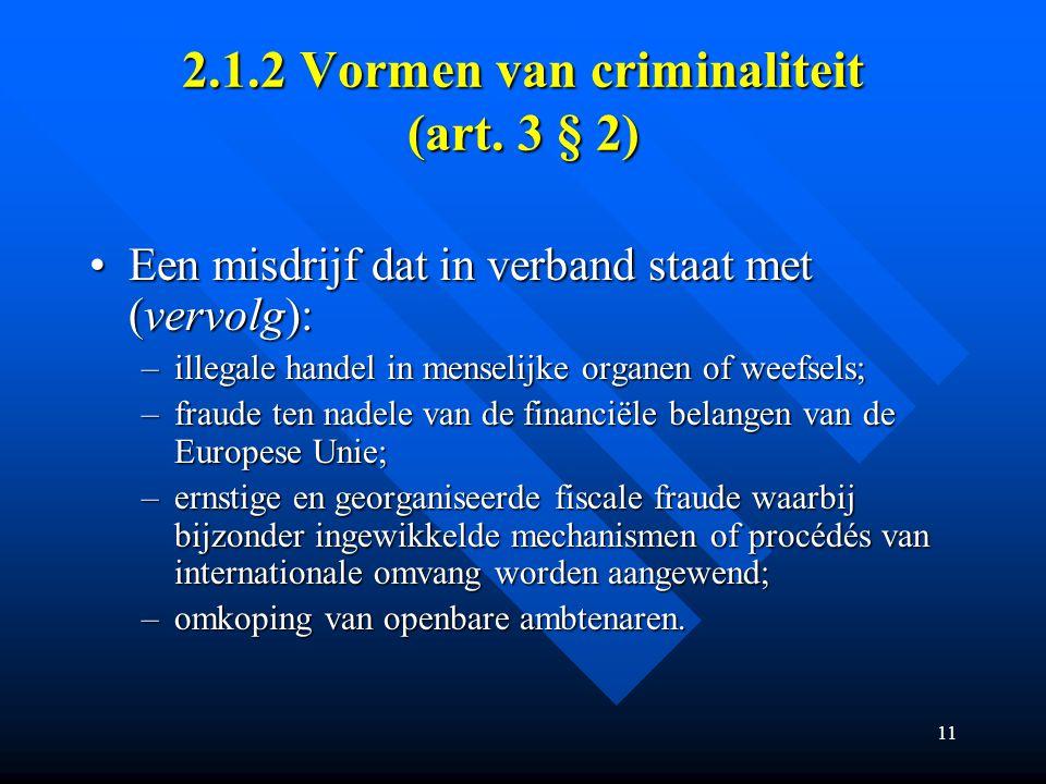 11 2.1.2 Vormen van criminaliteit (art.