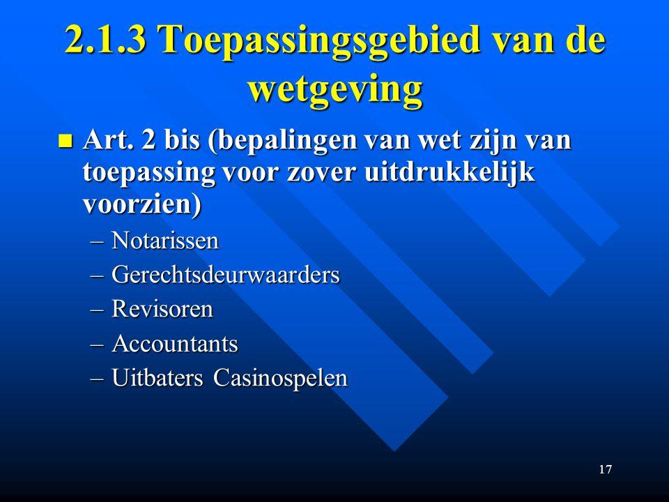 17 2.1.3 Toepassingsgebied van de wetgeving Art.