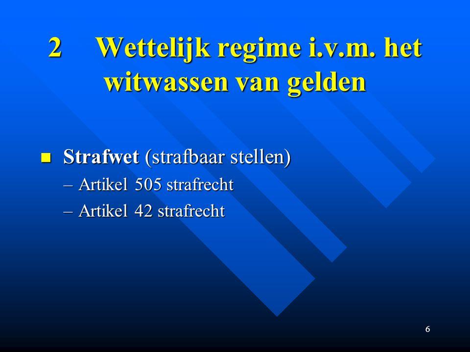 6 2Wettelijk regime i.v.m.