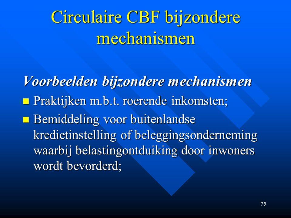 75 Circulaire CBF bijzondere mechanismen Voorbeelden bijzondere mechanismen Praktijken m.b.t.