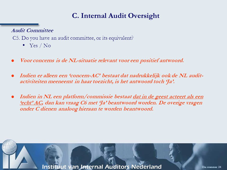 C. Internal Audit Oversight Dia nummer 24 Audit Committee C5.