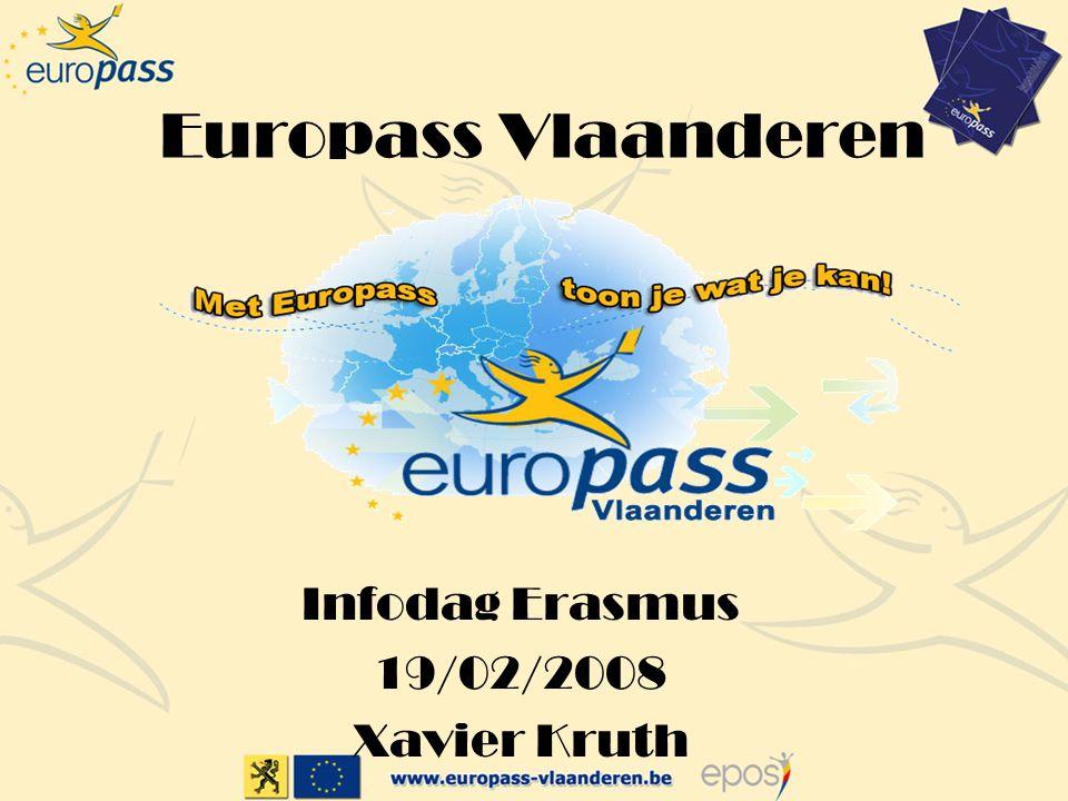 Europass Vlaanderen Infodag Erasmus 19/02/2008 Xavier Kruth