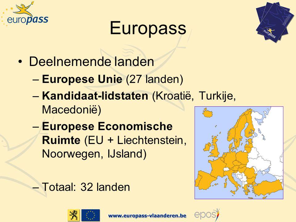 Europass Deelnemende landen –Europese Unie (27 landen) –Kandidaat-lidstaten (Kroatië, Turkije, Macedonië) –Europese Economische Ruimte (EU + Liechtenstein, Noorwegen, IJsland) –Totaal: 32 landen