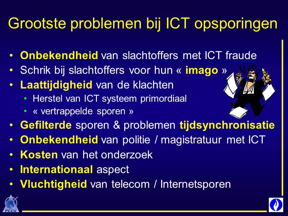 Onbekendheid van slachtoffers met ICT fraude Schrik bij slachtoffers voor hun « imago » Laattijdigheid van de klachten Herstel van ICT systeem primord