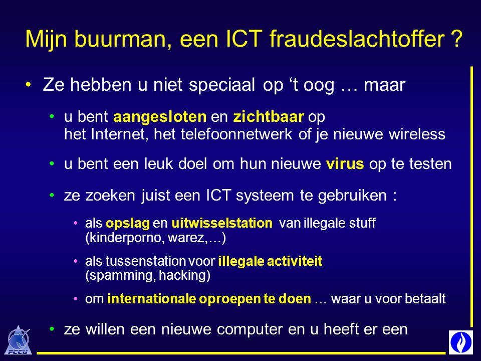 Preventieve tips Stel algemene ICT gebruiksrichtlijn op ICT beveiligingsbeleid als onderdeel globaal veiligheidsbeleid Stel ICT veiligheidsverantwoordelijke aan bewustmaking & controle van de toepassing Scherm bedrijfskritische systemen / gegevens af van op Internet aangesloten netwerken .