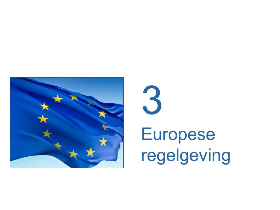 3 Europese regelgeving