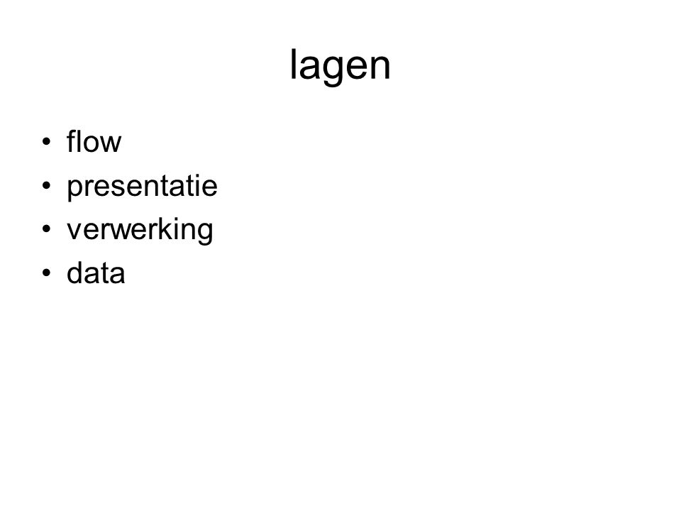 lagen flow presentatie verwerking data