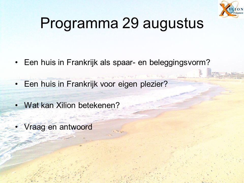 Programma 29 augustus Een huis in Frankrijk als spaar- en beleggingsvorm.
