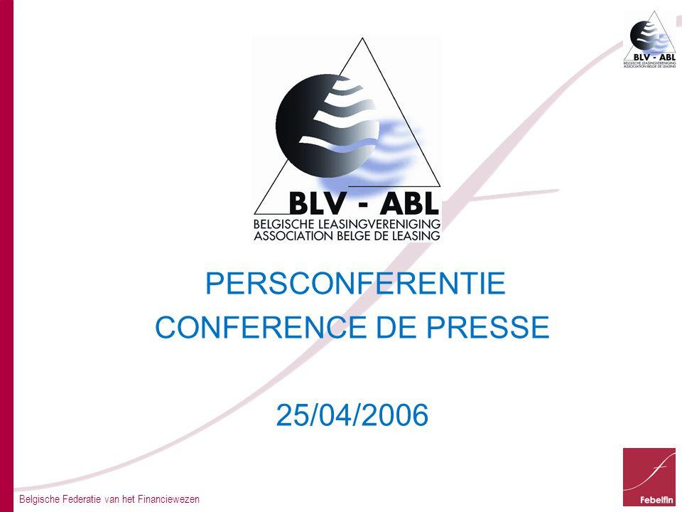 PERSCONFERENTIE CONFERENCE DE PRESSE 25/04/2006