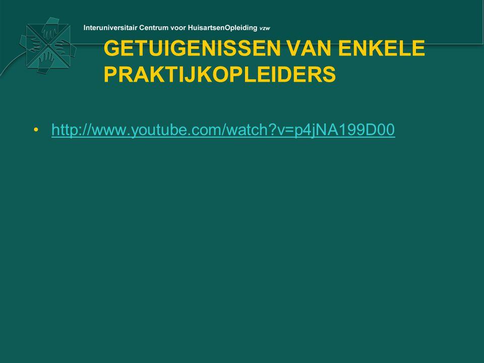 GETUIGENISSEN VAN ENKELE PRAKTIJKOPLEIDERS http://www.youtube.com/watch?v=p4jNA199D00