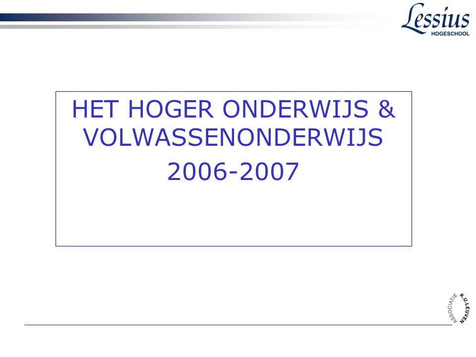 HET HOGER ONDERWIJS & VOLWASSENONDERWIJS 2006-2007
