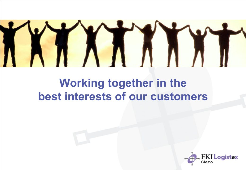 Working together in the best interests of our customers Cleco
