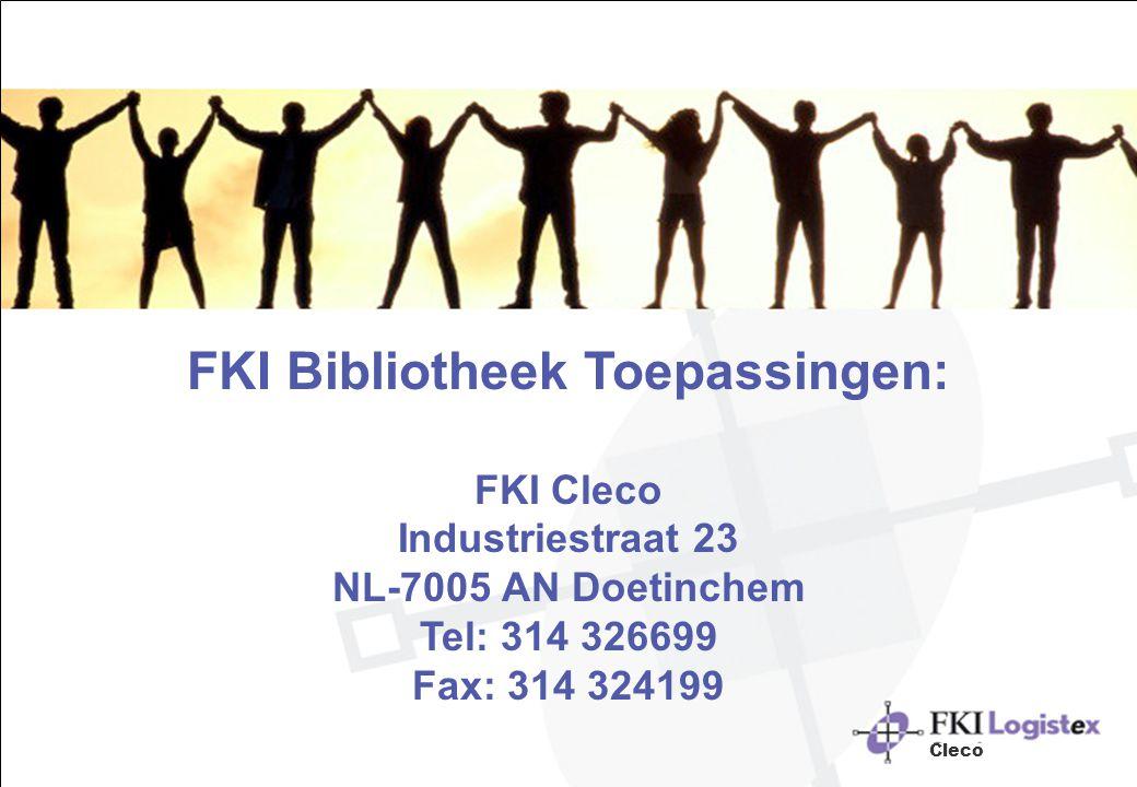 FKI Bibliotheek Toepassingen: FKI Cleco Industriestraat 23 NL-7005 AN Doetinchem Tel: 314 326699 Fax: 314 324199 Cleco