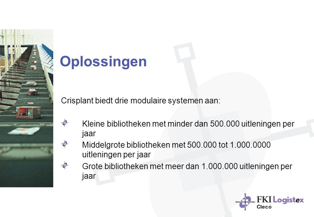 Oplossingen Crisplant biedt drie modulaire systemen aan: Kleine bibliotheken met minder dan 500.000 uitleningen per jaar Middelgrote bibliotheken met