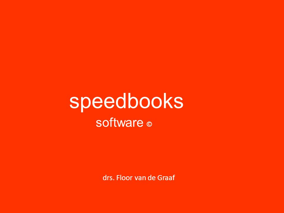 speedbooks software © drs. Floor van de Graaf