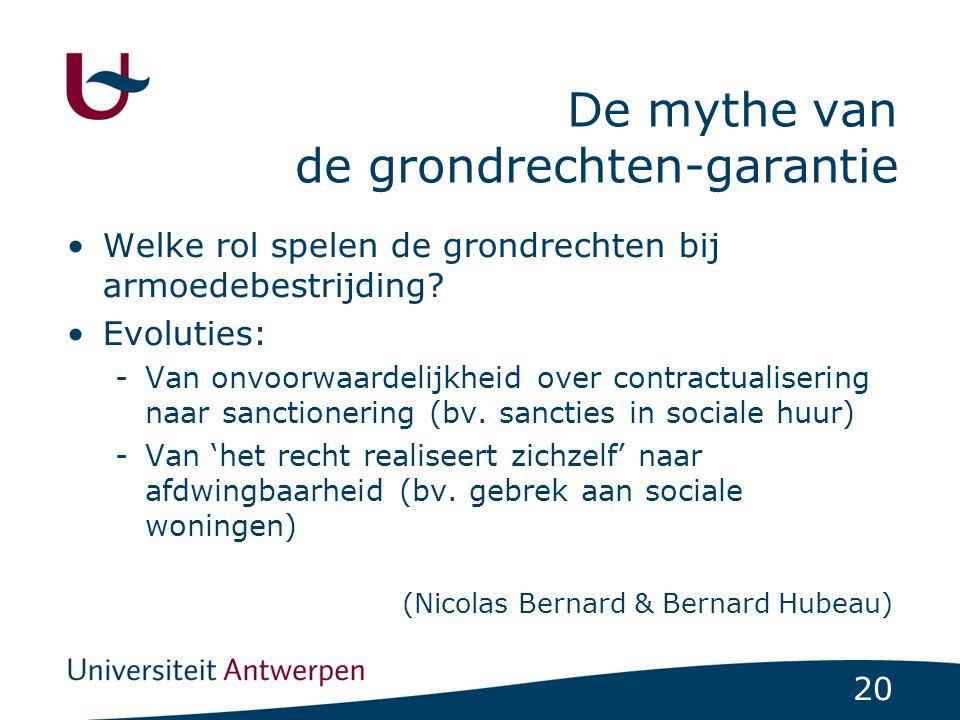 20 De mythe van de grondrechten-garantie Welke rol spelen de grondrechten bij armoedebestrijding.